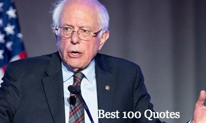 Bernie Sanders Quotes On Voting, Health Care, Education, Socialism