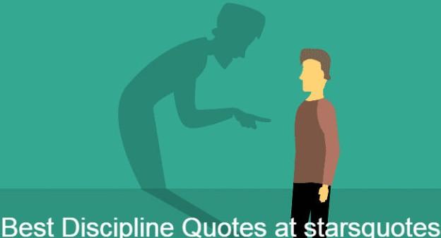 Best Discipline Quotes at starsquotes