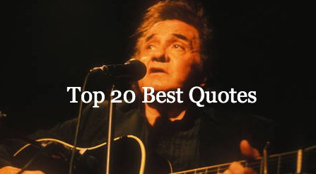 Johnny Cash Quotes On Love, Life, June, Black, Morning