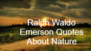 ralph waldo emerson quotes about nature love life success time