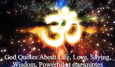 God Quotes About Life, Love, Saying, Wisdom, Powerful at starsquotes