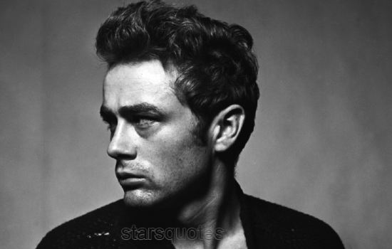James Dean Quotes About Love, Life, Death, Forgive, Live Fast, Movie
