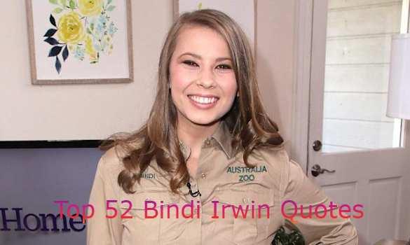 Bindi Irwin Quotes