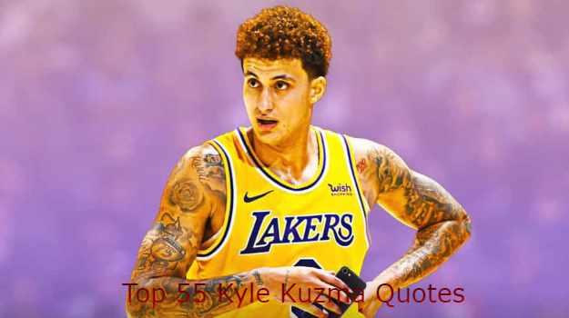 Kyle Kuzma Quotes