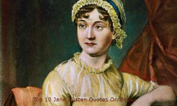 Top 10 Jane Austen Quotes On Books