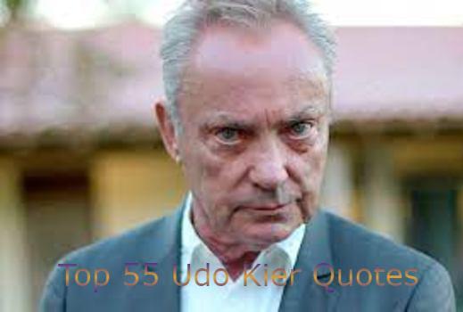 Udo Kier Quotes