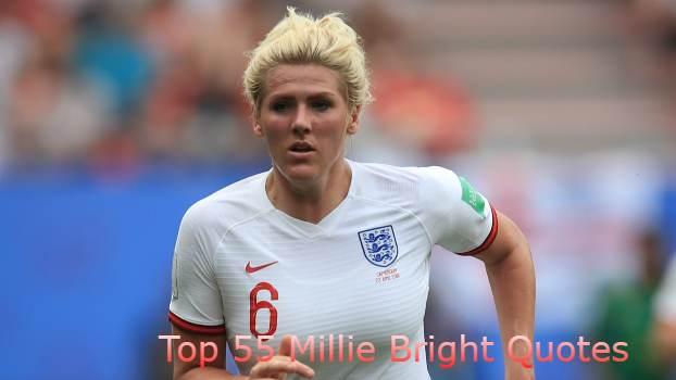Millie Bright Quotes