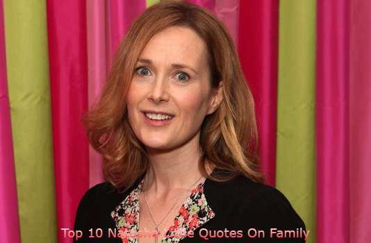 Top 10 Natasha Little Quotes On Family